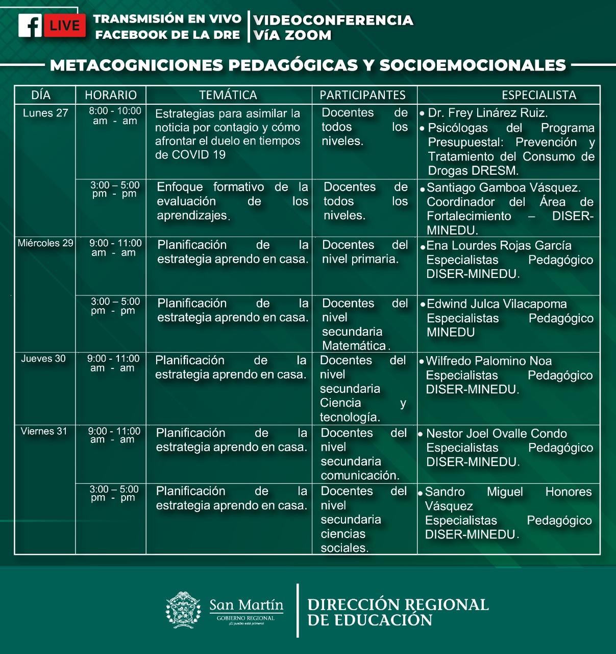 La Dirección Regional de Educación invita a la comunidad docente de San Martín a participar de un #CicloDeCapacitaciones  vía Zoom, del 27 al 31 de julio, sobre 'Metacogniciones Pedagógicas y Socioemocionales.